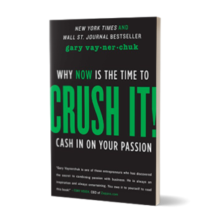 Crush it di Gary Vaynerchuk