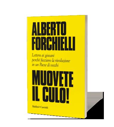 Muovete il culo di Alberto Fornichielli