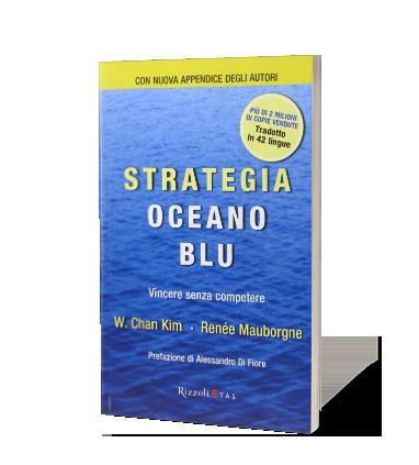 Strategia Oceano Blu [Abstract] di W. Chan Kim e Reneé Mauborgne