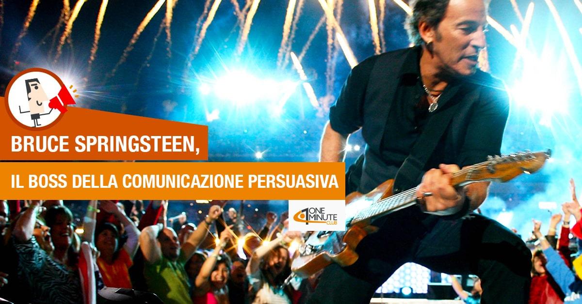 Bruce Springsteen, il boss della comunicazione persuasiva