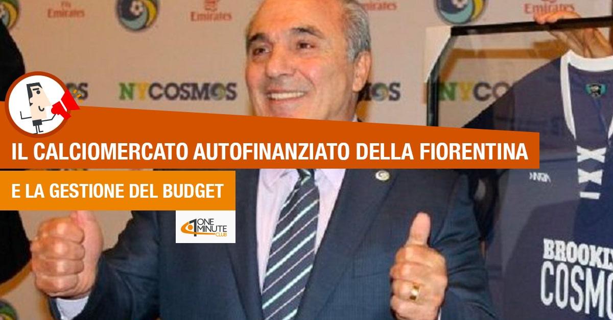 Il calciomercato autofinanziato della Fiorentina e la gestione del budget