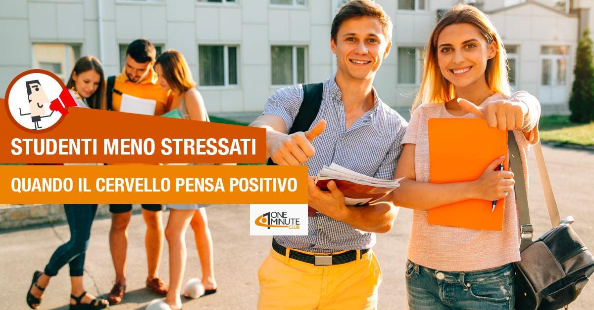Studenti meno stressati quando il cervello pensa positivo