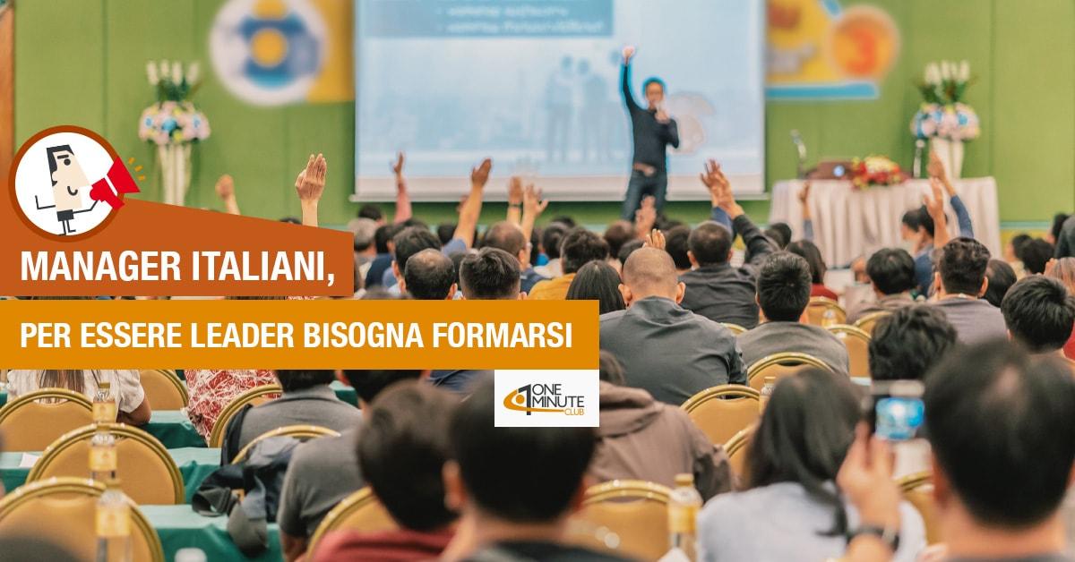 Manager italiani, per essere leader bisogna formarsi