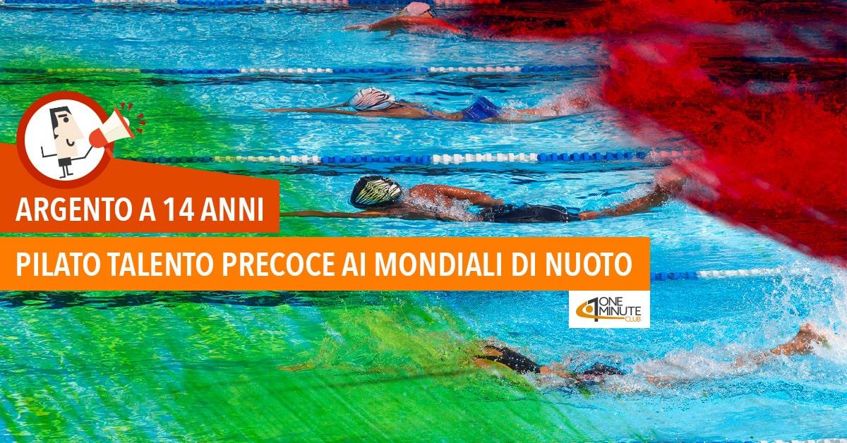 Argento a 14 anni Pilato talento precoce ai Mondiali di nuoto
