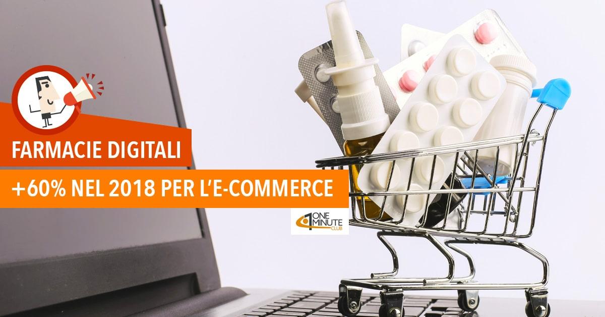 Farmacie digitali +60% nel 2018 per l'e-commerce