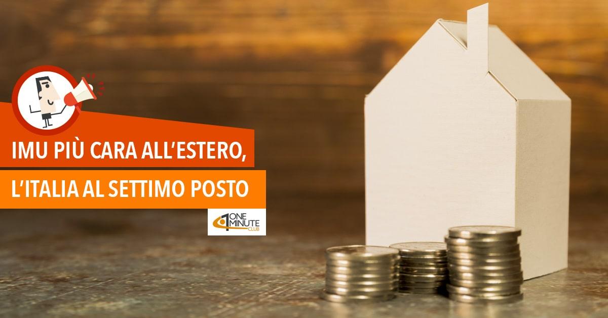 Imu più cara all'estero, l'Italia al settimo posto