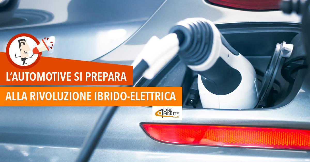 L'automotive si prepara alla rivoluzione ibrido-elettrica