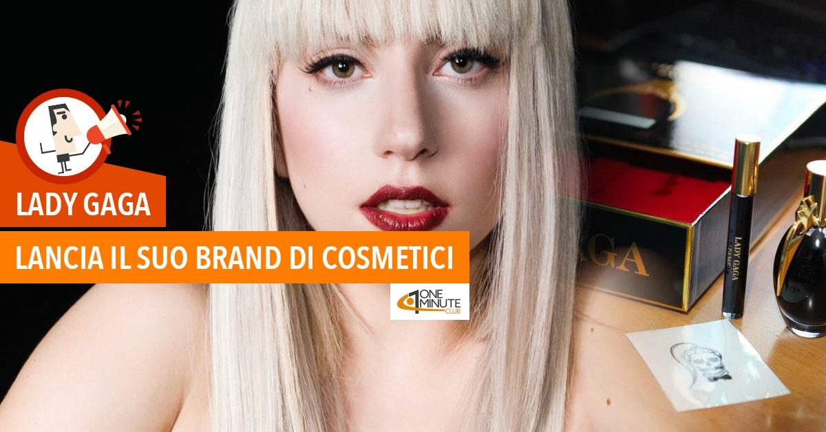 Lady Gaga: lancia il suo brand di cosmetici