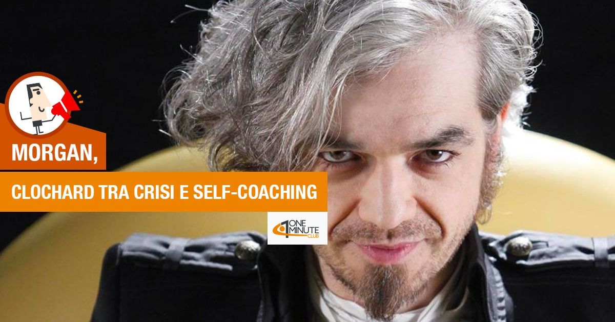Morgan, clochard tra crisi e Self-Coaching