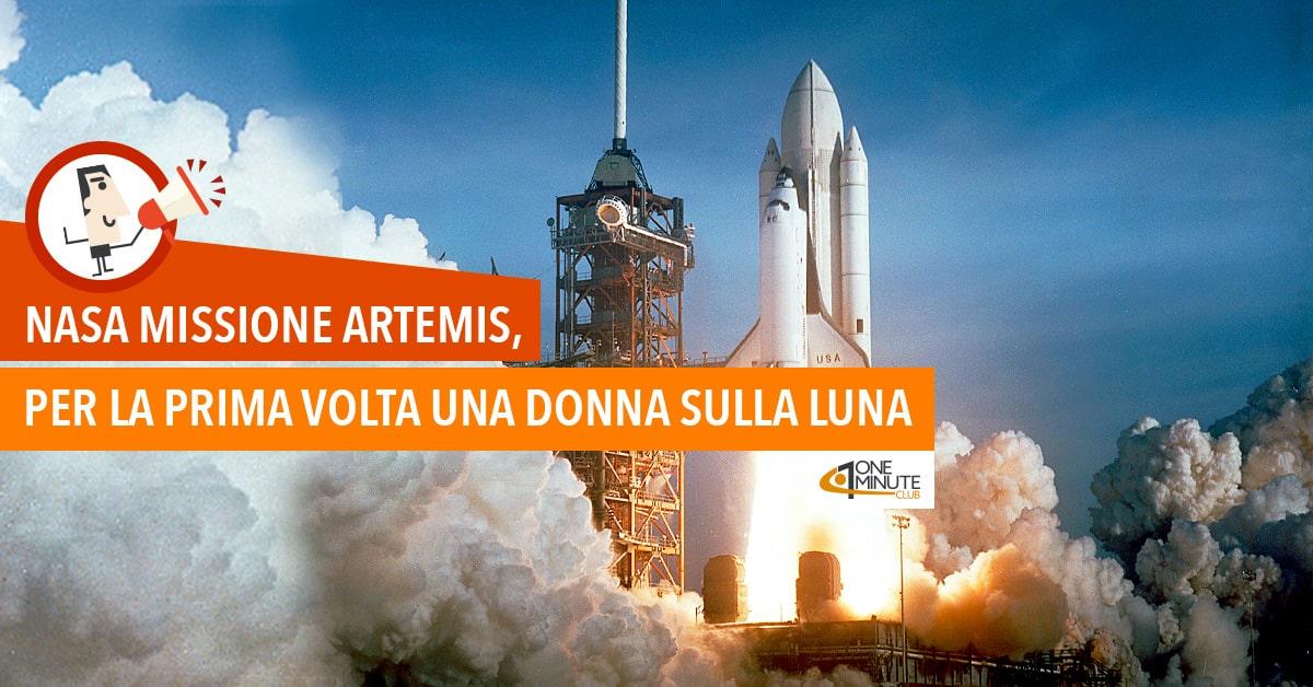 NASA Missione Artemis, per la prima volta una donna sulla Luna