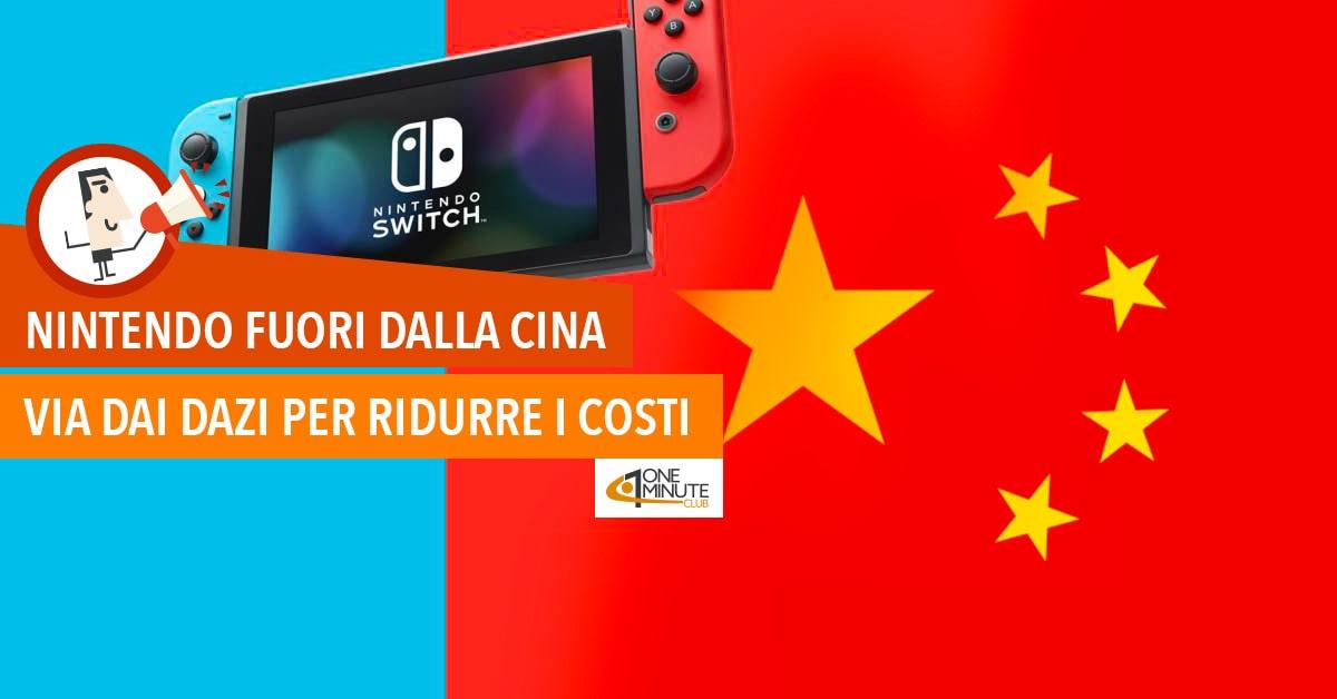 Nintendo fuori dalla Cina: via dai dazi per ridurre i costi