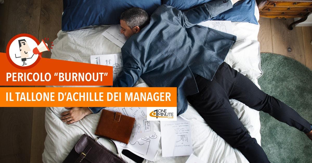 """Pericolo """"Burnout"""" Il tallone d'Achille dei manager"""
