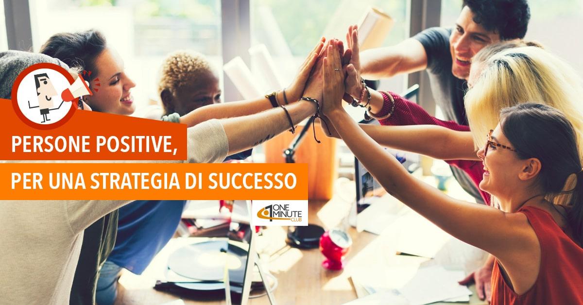 Persone positive, per una strategia di successo