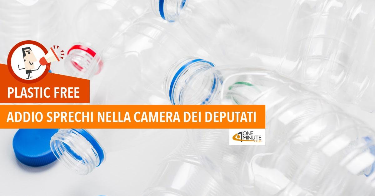 Plastic Free: addio sprechi nella Camera dei Deputati