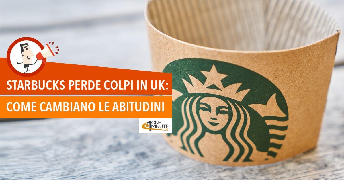 Starbucks perde colpi in UK: come cambiano le abitudini