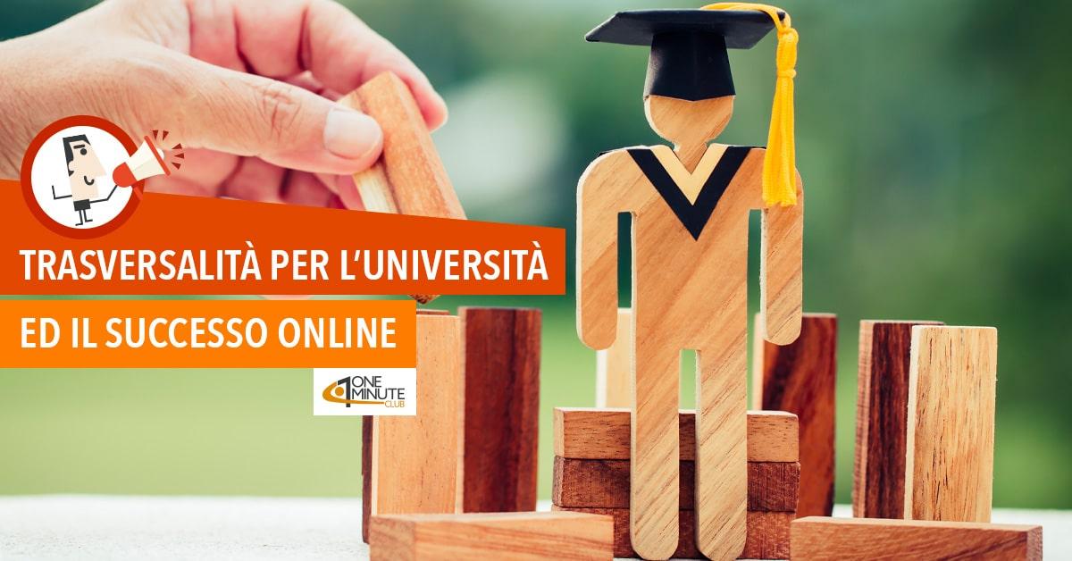Trasversalità per l'università ed il successo online