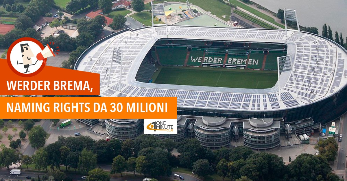 Werder Brema, naming rights da 30 milioni