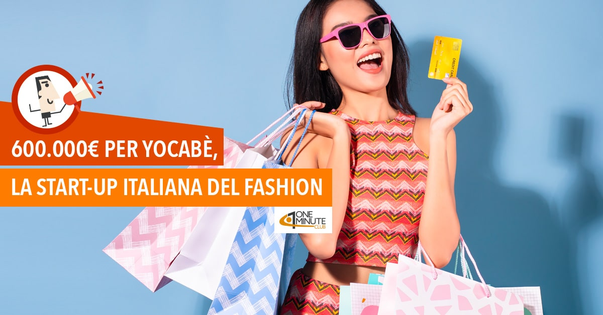 600.000€ per Yocabè, la start-up italiana del fashion