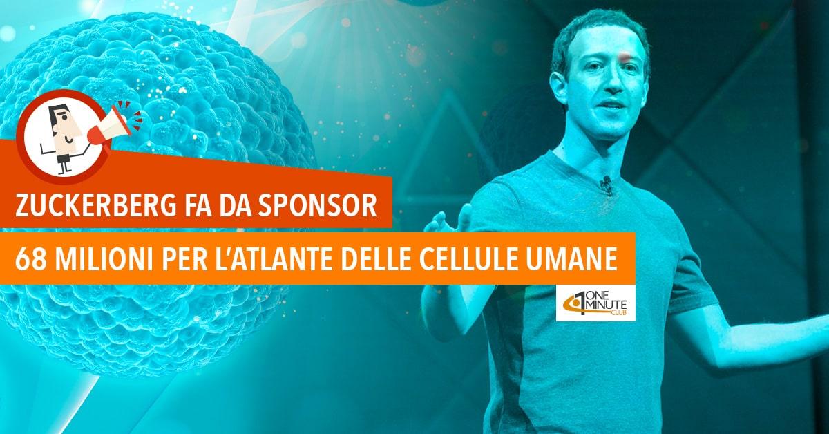 Zuckerberg fa da sponsor 68 milioni per l'Atlante delle cellule umane