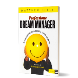 Professione Dream Manager di Matthew Kelly