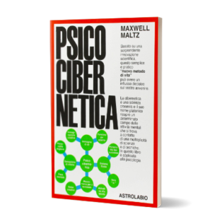 Psicocibernetica [Abstract] di Maxwell Maltz