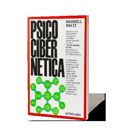 Psicocibernetica [Abstract] di Maxwell Maltz