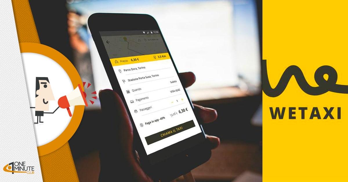 1,3 milioni di euro per Wetaxi: la startup dei taxi raggiungerà tutta l'Italia