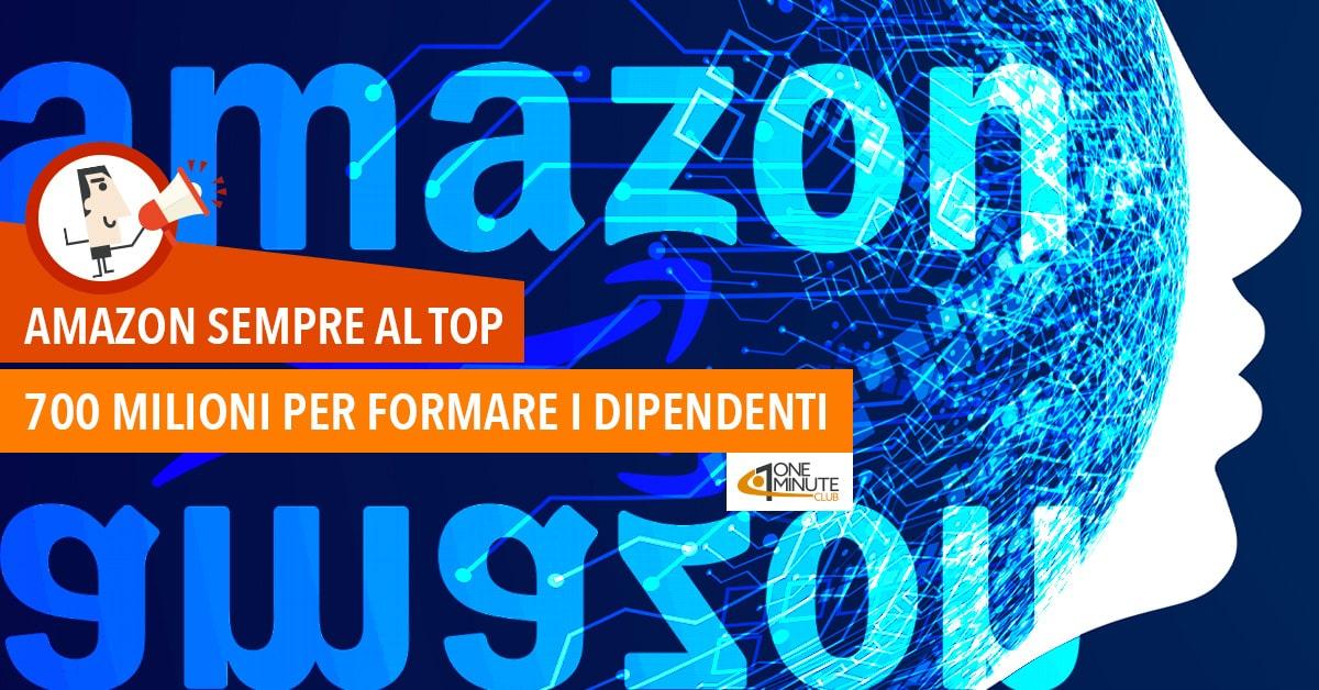 Amazon sempre al top 700 milioni per formare i dipendenti