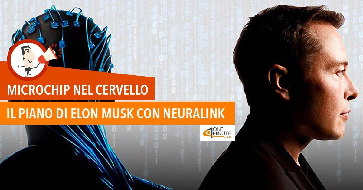 Microchip nel cervello: il piano di Elon Musk con Neuralink