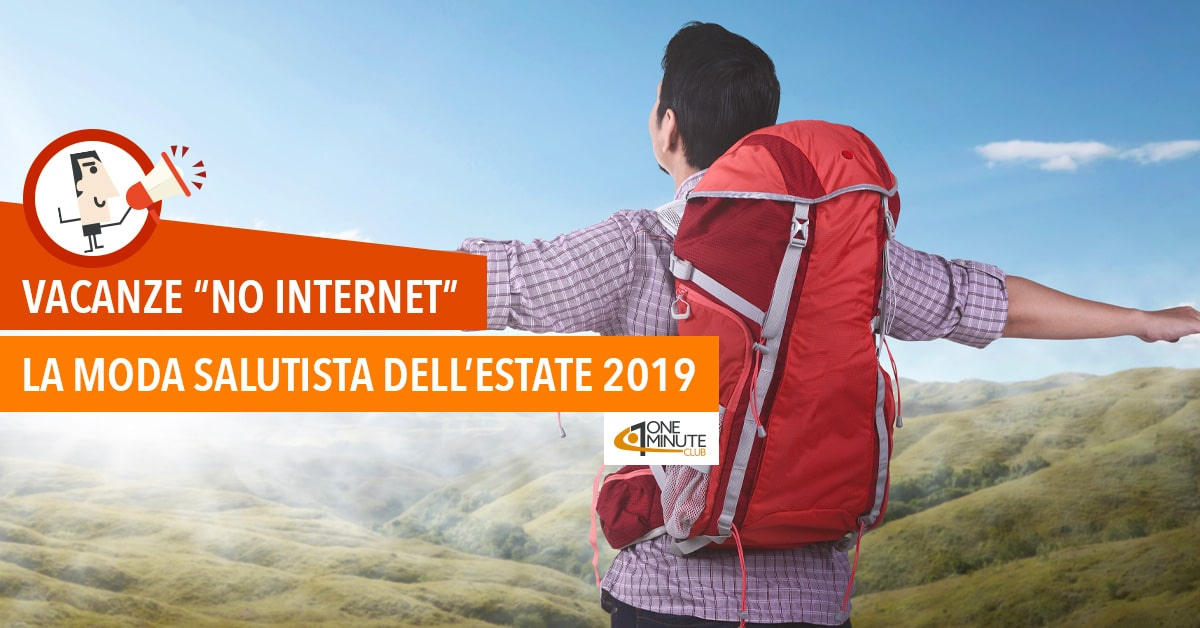 "Vacanze ""no internet"": la moda salutista dell'estate 2019"