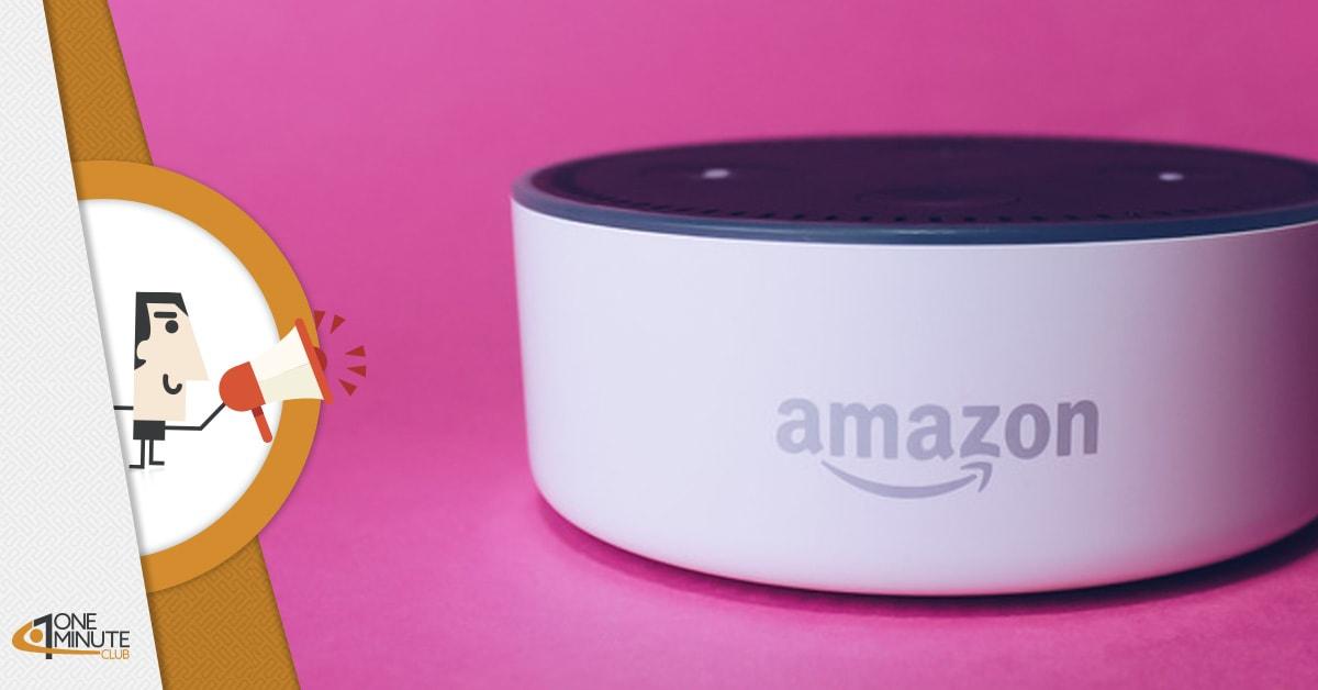 Alexa di Amazon: 600 milioni di domande, c'è anche il tuo business?